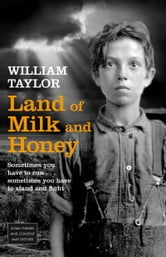 Land Of Milk & Honey ebook by William Taylor
