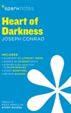 Heart of Darkness SparkNotes Literature Guide ebook by SparkNotes