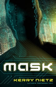 Mask - Author's Preferred Text ebook by Kerry Nietz