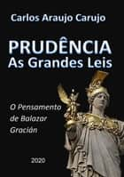 Prudência eBook by Carlos Araujo Carujo