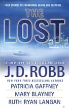 The Lost ekitaplar by J. D. Robb, Patricia Gaffney, Mary Blayney,...