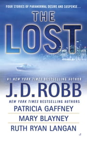 The Lost ebook by J. D. Robb,Patricia Gaffney,Mary Blayney,Ruth Ryan Langan