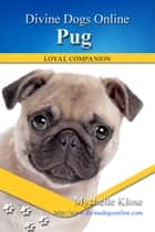 Pug ebook by Mychelle Klose