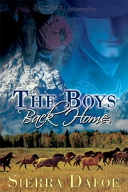 The Boys Back Home ebook by Sierra Dafoe