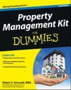 Property Management Kit For Dummies ebook by Griswold