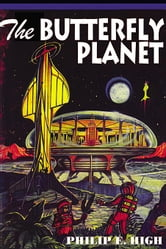 Butterfly Planet ebook by High, Philip E.