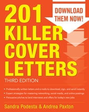 201 Killer Cover Letters Third Edition ebook by Sandra Podesta,Andrea Paxton