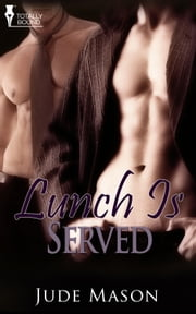 Lunch is Served ebook by Jude Mason