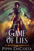 Game of Lies ebook by