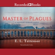 Master of Plagues audiobook by E.L. Tettensor