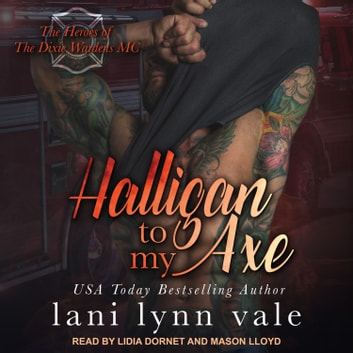 Halligan To My Axe audiobook by Lani Lynn Vale