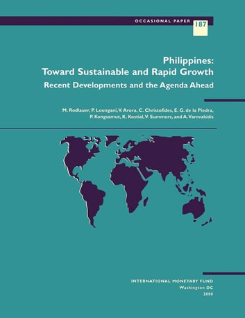 Philippines: Toward Sustainable and Rapid Growth ebook by Markus Mr. Rodlauer