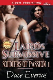 Laird's Submissive ebook by Dace Everan