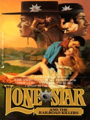 Lone Star 95/railroad ebook by Wesley Ellis