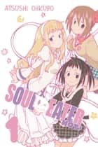 Soul Eater NOT!, Vol. 1 ebook by Atsushi Ohkubo