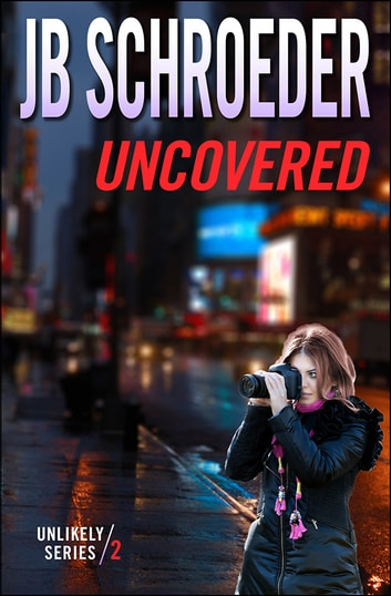 Uncovered ebook by JB Schroeder