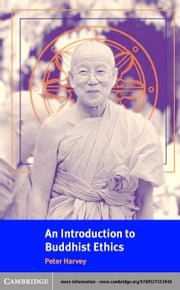 An Introduction to Buddhist Ethics ebook by Harvey, Peter