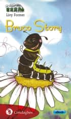 Bruco Story ebook by Livy Former