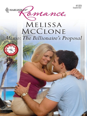 Memo: The Billionaire's Proposal ebook by Melissa McClone