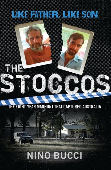 The Stoccos - Like Father, Like Son ebook by Nino Bucci