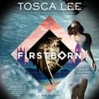 Firstborn - A Progeny Novel audiobook by Tosca Lee