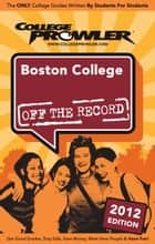 Boston College 2012 ebook by Samantha Durant