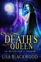 Death's Queen ebook by Lisa Blackwood