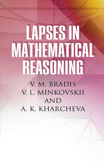 Lapses in Mathematical Reasoning ebook by L. Minkovskii,A. K. Kharcheva,V. M. Bradis