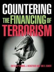 Countering the Financing of Terrorism ebook by Thomas J. Biersteker,Sue E. Eckert