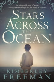 Stars Across The Ocean ebook by Kimberley Freeman