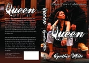Queen ebook by Cynthia White