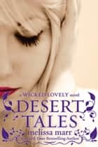 Desert Tales ebook by Melissa Marr