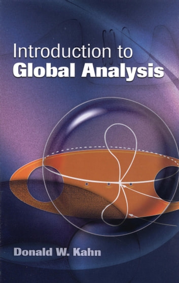 Introduction to Global Analysis ebook by Donald W. Kahn
