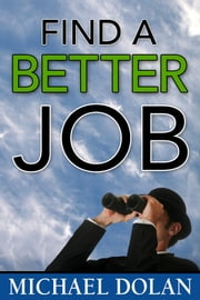 Find a Better Job ebook by Michael Dolan
