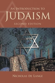 An Introduction to Judaism ebook by Nicholas de Lange