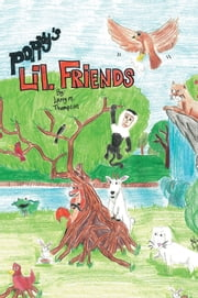 POPPY'S Lil. FRIENDS ebook by Larry M. Thompson