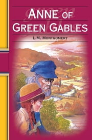 Anne of Green Gables: Hinkler Illustrated Classics ebook by L.M. Montgomery