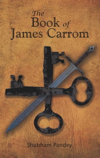 The Book of James Carrom ebook by Shubham Pandey