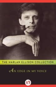 An Edge in My Voice ebook by Harlan Ellison