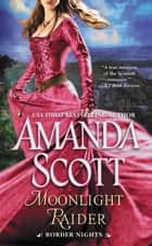 Moonlight Raider ebook by Amanda Scott