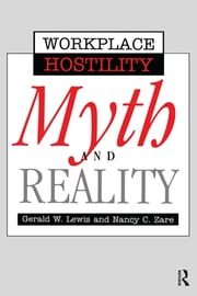Violence In The Workplace - Myth & Reality ebook by Gerald Lewis,Nancy Zare