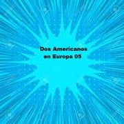 Dos Americanos en Europa 05 ebook by Various