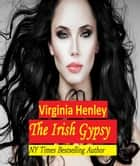 The Irish Gypsy ekitaplar by Virginia Henley