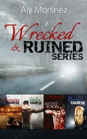 The Wrecked and Ruined Box Set ebook by Aly Martinez