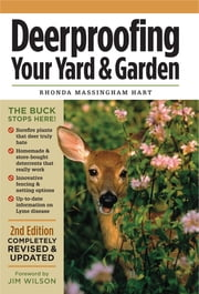 Deerproofing Your Yard & Garden ebook by Rhonda Massingham Hart