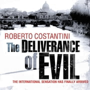 The Deliverance of Evil audiobook by Roberto Costantini