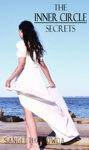 The Inner Circle Secrets ebook by Sangeetha Gowda
