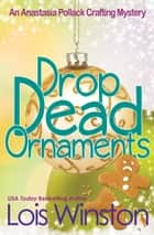 Drop Dead Ornaments ebook by