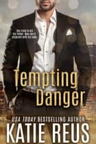 Tempting Danger ebook by