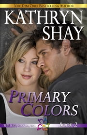 Primary Colors ebook by Kathryn Shay
